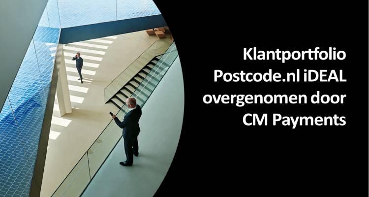 CM Postcode.nl iDEAL overgenomen door CM Payments