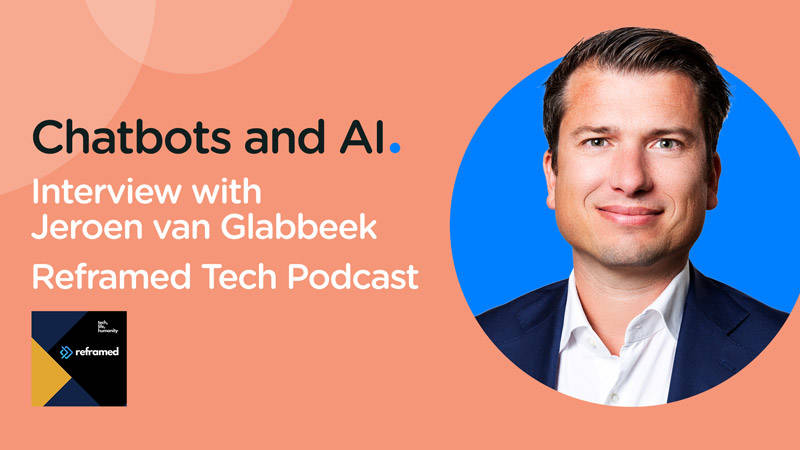 jeroen van glabbeek podcast reframed tech chatbots and ai